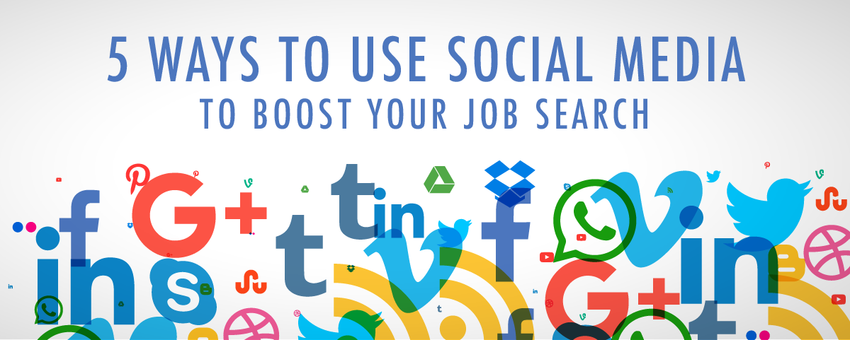 5 Ways to Boost Your job Search with Social Media